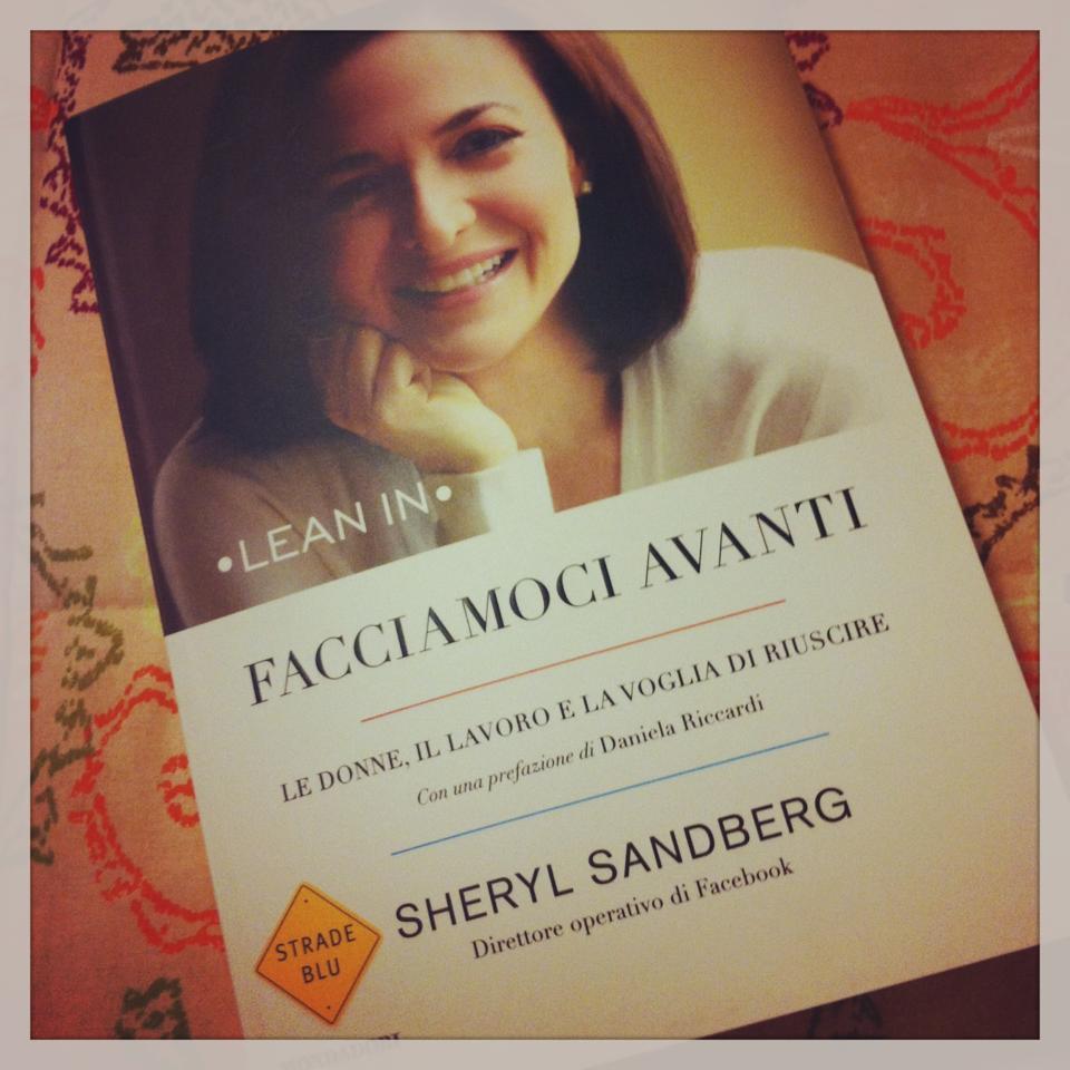 """sandberg facciamoci  Facciamoci avanti (Lean in)"""" – Sheryl Sandberg   BARBARA OLIVIERI"""