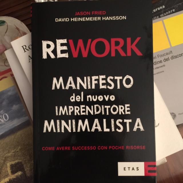 Rework manifesto del nuovo imprenditore minimalista